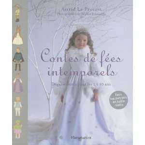 pour enfants de 2 à 10 ans (9782081243255): Astrid Le Provost: Books