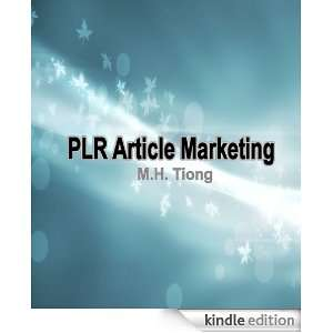 PLR Article Marketing: M.H. Tiong:  Kindle Store