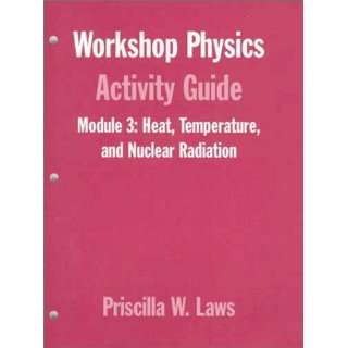 Heat, Temperature, and Nuclear Radiation: Thermodynamics, Kinetic