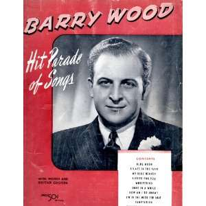 Barry Wood.Hit Parade of Songs.Songbook.: Robbins