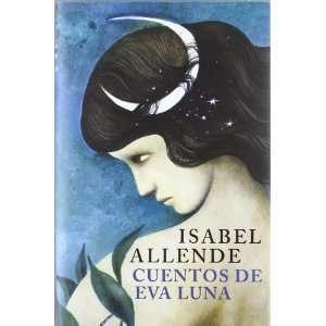 Cuentos de Eva Luna (9788401352904) ISABEL ALLENDE Books