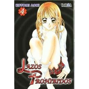 Lazos Prohibidos 04 (9788492449439): Kotomi Aoki: Books