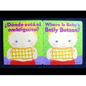 Belly Button? & ¿Dónde está el ombliguito?) Karen Katz Books