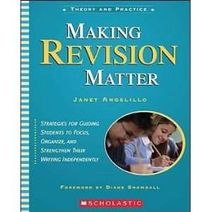 Scholastic 978 0 439 49156 3 Making Revision Matter