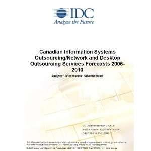 Canadian Hosting Infrastructure Services Forecast 2006-2010 Jason Bremner and Alejandro Oliveros