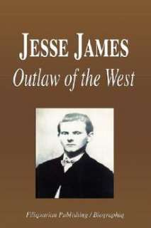Jesse James   Outlaw of the Wild West (Biography) NEW 9781599861395