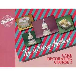 The Wilton Method Cake Decorating Course 3 Books