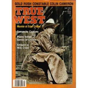 True West (Gold Rush Constable Colin Cameron, July 1991