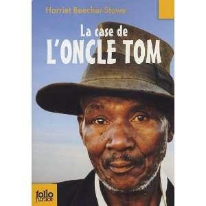 La Case De LOncle Tom (French Edition) (9782070629985
