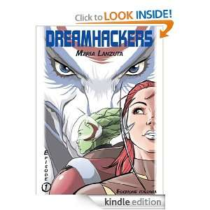 Dreamhackers Vol.1 (Italian edition) (Comic Book Graphic Novel): Maria