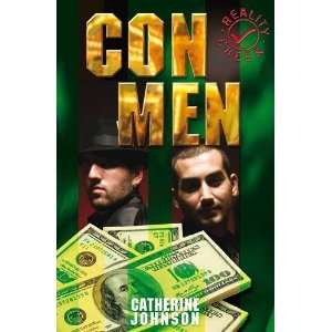 Con Men (Reality Check) (9781842996966): Catherine Johnson: Books