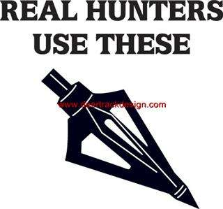 Real Hunters Use These Broadhead Hunter Sticker/Decal