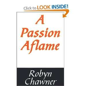 A Passion Aflame: A Historical Romance Novel