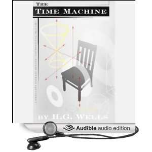 The Time Machine (Dramatized) (Audible Audio Edition) H.G