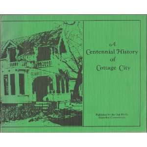 A Centennial History of Cottage City Chris Stoddard Books