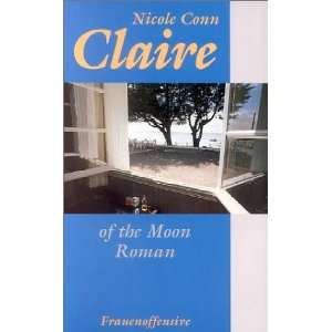 Claire of the Moon. (9783881042659): Nicole Conn: Books
