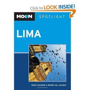 Spotlight Lima (9781598806724) Ross Wehner, Renee del Gaudio Books