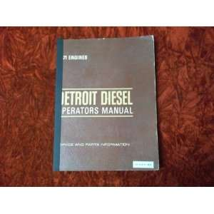 Detroit Diesel V 71 Engine OEM OEM Owners Manual: Detroit Diesel