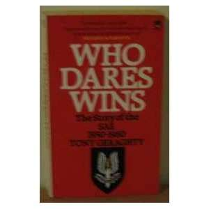 Who Dares Wins The Story of the Special Air Service 1950