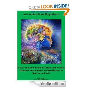 Advancing Gaia Hypothesis   A Way to Truth of Nature and Awakening to