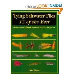 Saltwater Flies 12 of the Best (9781571880666) Deke Meyer Books