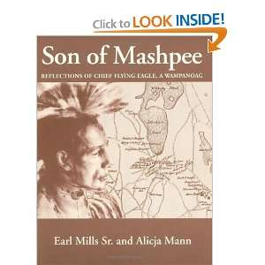 Son of Mashpee (9780965436076): Earl Mills Sr. and Alicja Mann: Books