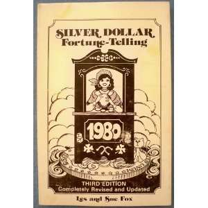 Silver Dollar Fortune Telling: Les and Sue Fox: Books