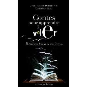 Contes pour apprendre à voler (French Edition