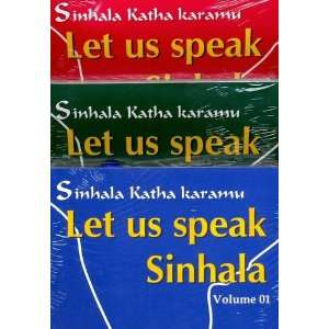 Speak Sinhala / Sinhala Katha Karamu (9786000004200): S. Perera: Books