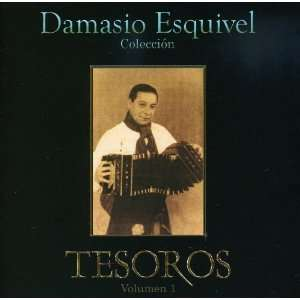Vol. 1 Coleccion Tesoros Damasio Esquivel Music
