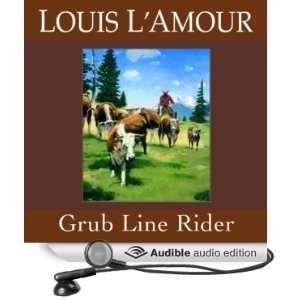 Grub Line Rider (Dramatized) (Audible Audio Edition
