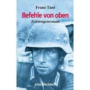 Befehle von oben (9783475540325) Franz Taut Books