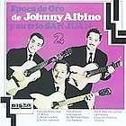 JOHNNY ALBINO Y SU T   EPOCA DE ORO DE JOHNNY ALBINO Y SU TRIO SAN
