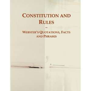 Constitution and Rules Websters Quotations, Facts and
