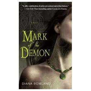 Demon (Kara Gillian, Book 1) Publisher Bantam Diana Rowland Books