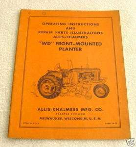 ALLIS CHALMERS WD FRONT MOUNTED PLANTER OPR PART MANUAL