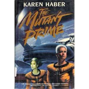 The Mutant Prime (9780385247221) Karen Haber Books