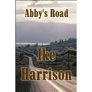 Abbys Road (9781615462704) Ike Harrison Books