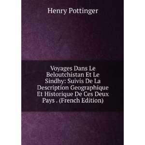 Historique De Ces Deux Pays . (French Edition) Henry Pottinger Books
