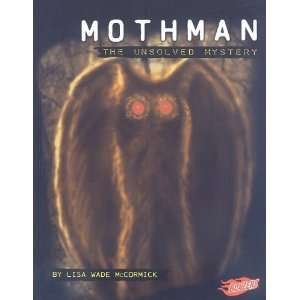 Mothman: The Unsolved Mystery (Blazers: Mysteries of