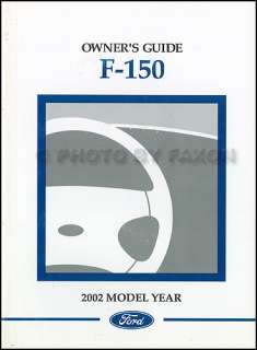 2002 Ford F150 Owners Manual Original F 150 Pickup Truck Owner Guide
