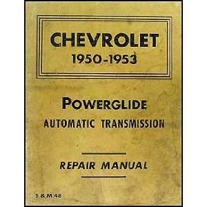 1950 1953 Chevy Powerglide Automatic Transmission Manual