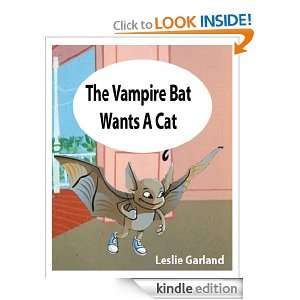 The Vampire Bat Wants A Cat   A Happy Childrens Picture Book ( For