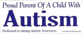 Bumper Sticker   Proud Parent Of A Child With Autism