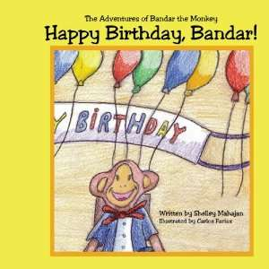 Happy Birthday, Bandar!: The Adventures of Bandar the