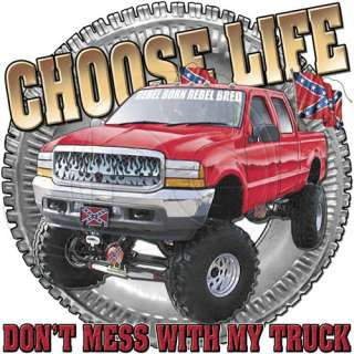Dixie Outfitters Tshirt: Dont Mess With My Truck Redneck Rebel Born