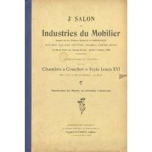 3e Salon Des Industries Du Mobilier Chambre a Coucher De Style Louis