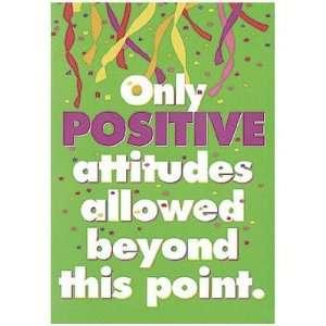 Enterprises T A62589 Poster Only Positive Attitudes Toys & Games