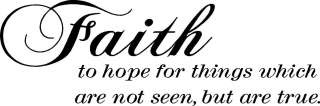 Faith To Hope For   Vinyl Wall Art Decals Words Quotes