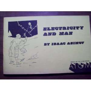 : Electricity and man (World of the atom series): Isaac Asimov: Books